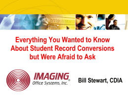 Bill Stewart - Student Record Conversions