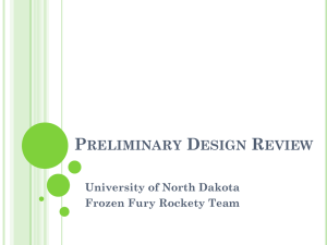 Preliminary Design Review - University of North Dakota
