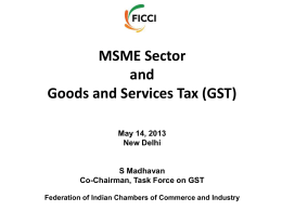 GST - Federation of Indian Chambers of Commerce and Industry