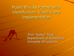 Public Private Partnership- Identification, Viability and