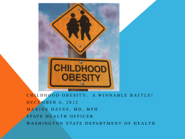 A Winnable Battle - Childhood Obesity Prevention Coalition