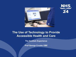 NHS 24 National Telehealth Service Scotland