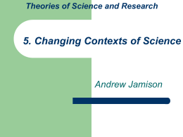 Lecture 5 (Changing Contexts of Science)