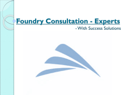 Foundry Consultation - Experts