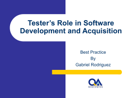 Tester`s Role in Software Development and Acquisition
