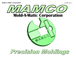 Reel2Reel - MAMCO Precision Molding