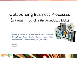 Outsource Business Processes without Insourcing Unexpected Risks