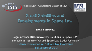 Small Satellites and the Devolopment of Space Law