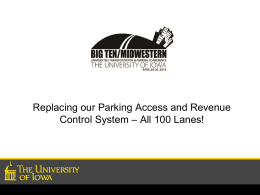 Replacing our Parking Access and Revenue Control System