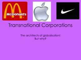 Powerpoint 4 - Transnational Corporations