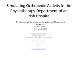 Simulating Orthopedic Activity in the Physiotherapy Department of