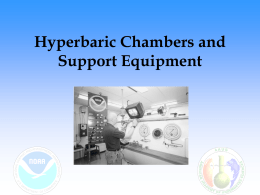 Hyperbaric Chambers and Support Equipment