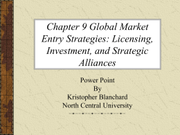 Chapter 9 Global Market Entry Strategies