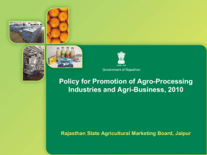 Policy for promotion of Agro Processing, Industries and Agri