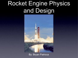 Rocket Engine Physics and Design
