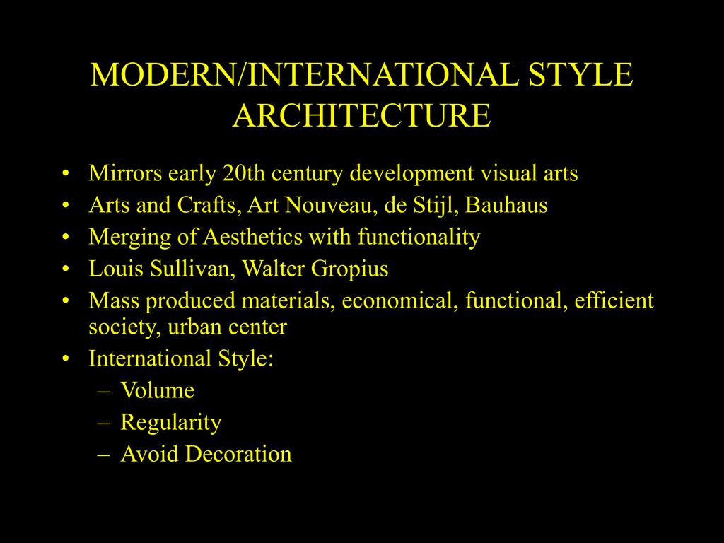 PowerPoint Presentation - INTERNATIONAL STYLE ARCHITECTURE