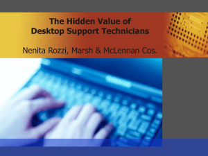 Hidden Value of Desktop Support Technicians