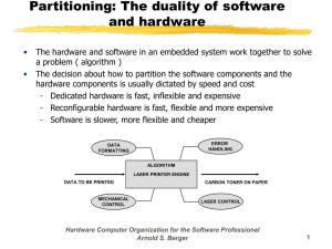 Partitioning: The duality of software and hardware