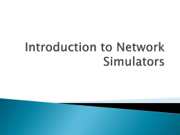 Introduction to Network Simulators