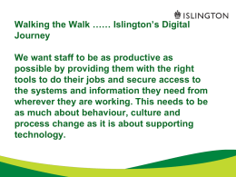 Eleanor Schooling - Walking the walk - Islington`s digital