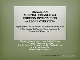 BRAZILIAN SHIPPING FINANCE - Mission of Rio Grande do Sul in