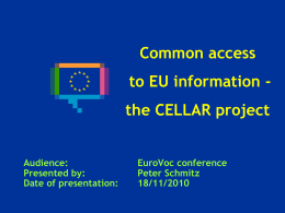 Common access to EU information - the CELLAR project presentation