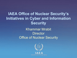IAEA Office of Nuclear Security`s Initiatives in Cyber and Information