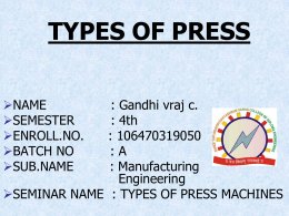 TYPES OF PRESS