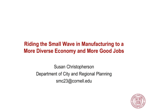 Riding the Small Wave in Manufacturing to a Diverse Economy and