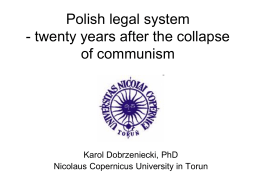Polish legal system - twenty years after the collapse of communism