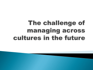 The challenge of managing across cultures in the future