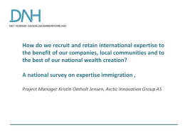 How do we recruit and retain international expertise