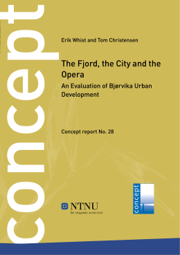 The Fjord, the City and the Opera. An Evaluation - Concept