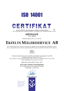 This is to certify that: EKFELTS MÅLERISERVICE AB
