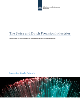 The Swiss and Dutch Precision Industries