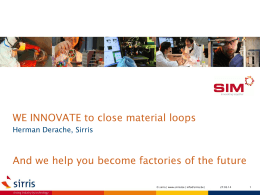 WE INNOVATE to close material loops