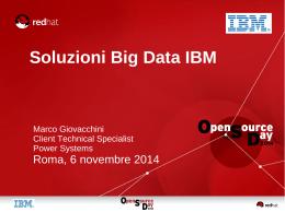 Soluzioni Big Data IBM - Open Source Day 2014