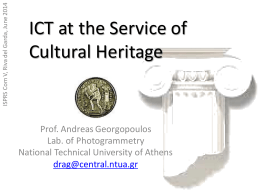 ICT at the Service of Cultural Heritage