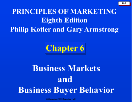 Chapter 6: Business Markets and Business Buyer Behavior