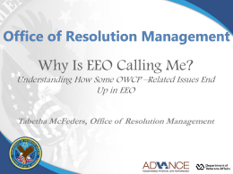 Why is EEO Calling Me? - 17th Annual Federal Workers