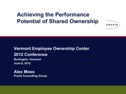 Achieving the Performance Potential of Shared Ownership