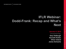 SLIDES: Dodd-Frank: recap and what`s next