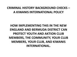criminal history background checks * a kiwanis international policy