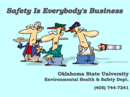 Safety is Everybody`s Business - Oklahoma State University