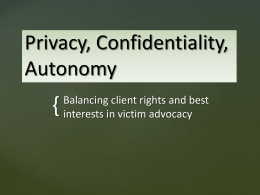 Autonomy, Confidentiality and Consent Issues Impacting