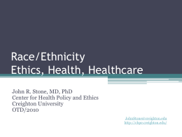 Race/Ethnicity & Healthcare - Center for Health Policy & Ethics at