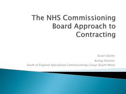 The NHSCB approach to Contracting