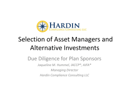 Selection of Asset Managers and Alternative Investments