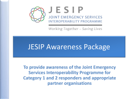 to - Joint Emergency Services Interoperability Principles
