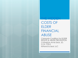 THE HIDDEN COSTS OF ELDER FINANCIAL ABUSE